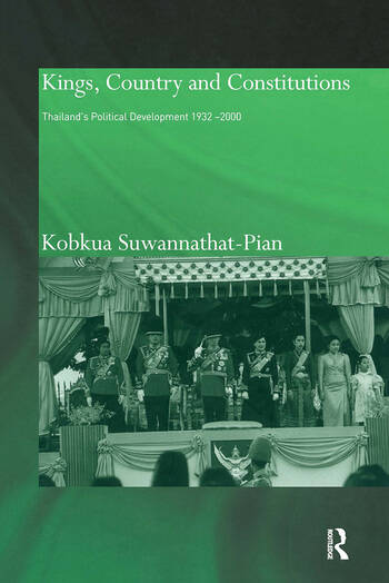 Kings, Country and Constitutions Thailand's Political Development 1932-2000 book cover