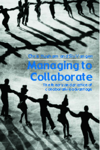 Managing to Collaborate The Theory and Practice of Collaborative Advantage book cover