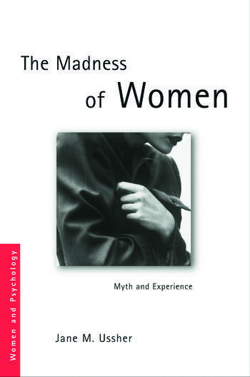 The Madness of Women Myth and Experience book cover