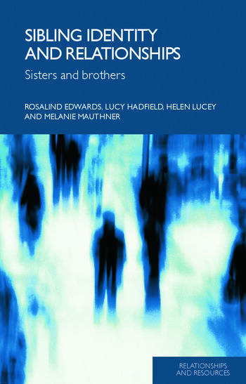Sibling Identity and Relationships Sisters and Brothers book cover