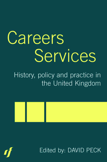 Careers Services History, Policy and Practice in The United Kingdom book cover