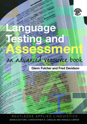 Language Testing and Assessment An Advanced Resource Book book cover