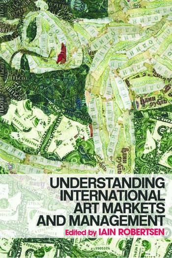 Understanding International Art Markets and Management book cover