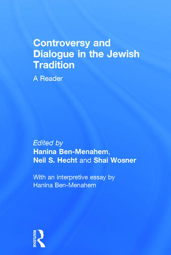 Controversy and Dialogue in the Jewish Tradition A Reader book cover