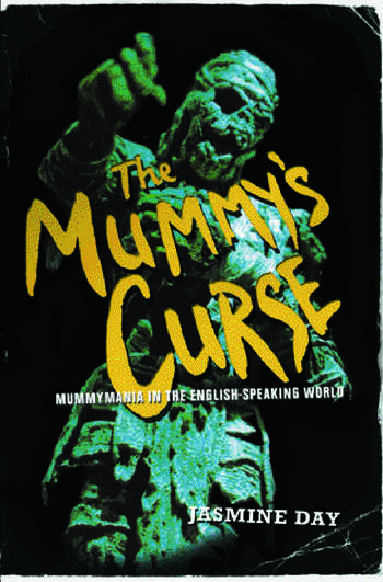The Mummy's Curse Mummymania in the English-speaking world book cover