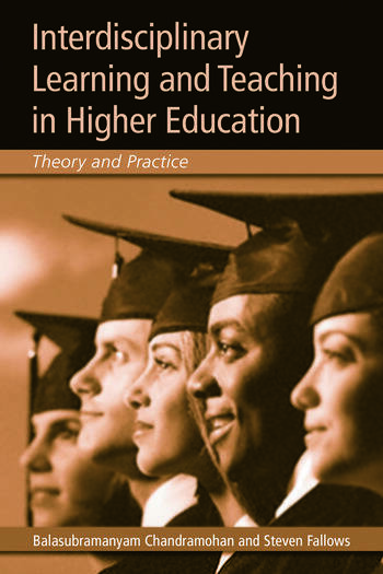 Interdisciplinary Learning and Teaching in Higher Education Theory and Practice book cover
