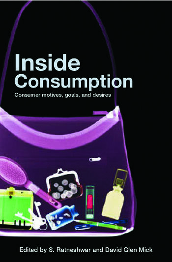 Inside Consumption Consumer Motives, Goals, and Desires book cover