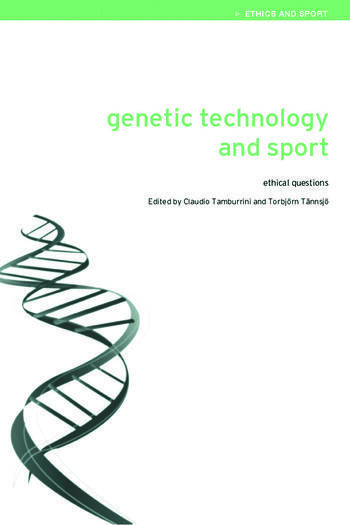 Genetic Technology and Sport Ethical Questions book cover