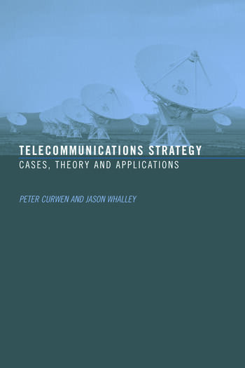 Telecommunications Strategy Cases, Theory and Applications book cover