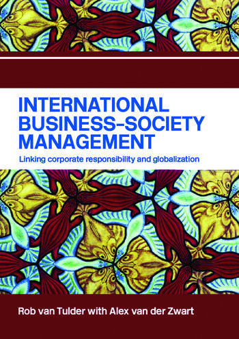 International Business-Society Management Linking Corporate Responsibility and Globalization book cover