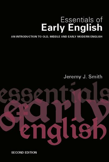 Essentials of Early English Old, Middle and Early Modern English book cover