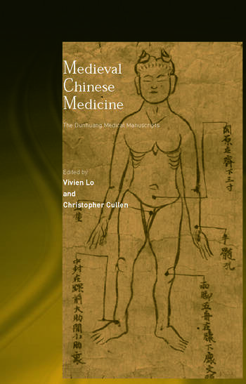 Medieval Chinese Medicine The Dunhuang Medical Manuscripts book cover
