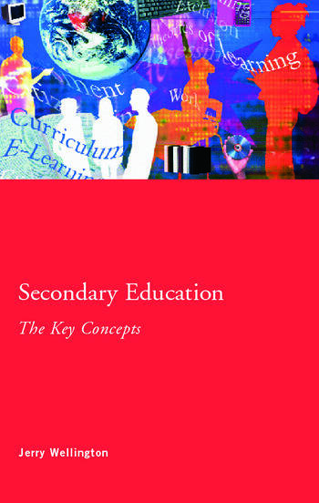 Secondary Education: The Key Concepts book cover