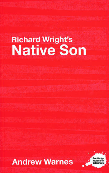 Richard Wright's Native Son A Routledge Study Guide book cover