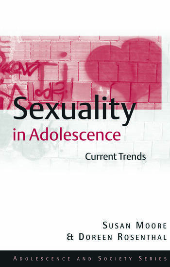 Sexuality in Adolescence Current Trends book cover