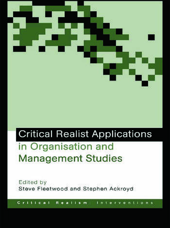 Critical Realist Applications in Organisation and Management Studies book cover