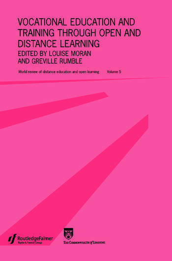 Vocational Education and Training through Open and Distance Learning World review of distance education and open learning Volume 5 book cover