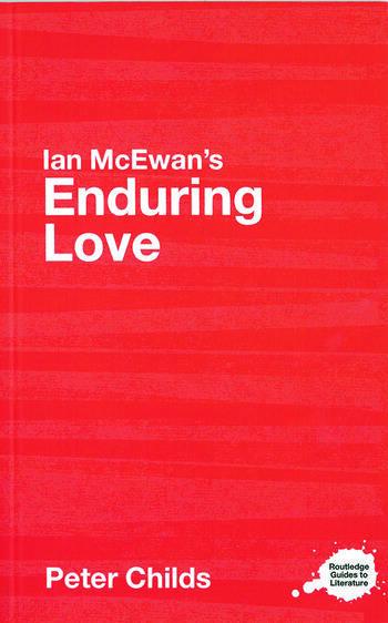 Ian McEwan's Enduring Love A Routledge Study Guide book cover