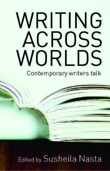 Writing Across Worlds Contemporary Writers Talk book cover