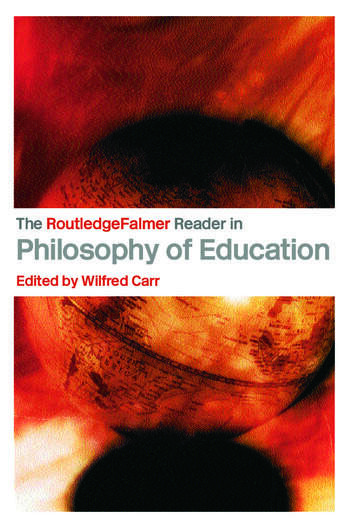 The RoutledgeFalmer Reader in the Philosophy of Education book cover