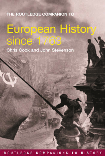 The Routledge Companion to Modern European History since 1763 book cover