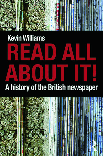 Read All About It! A History of the British Newspaper book cover