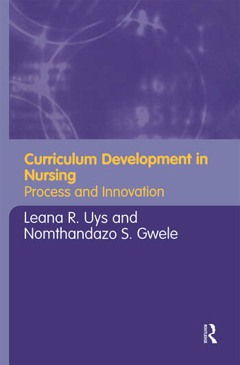 Curriculum Development in Nursing Process and Innovation book cover
