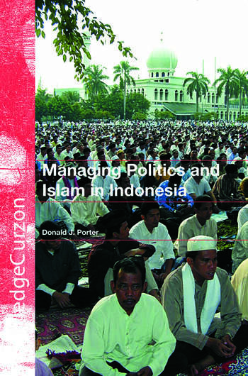 Managing Politics and Islam in Indonesia book cover