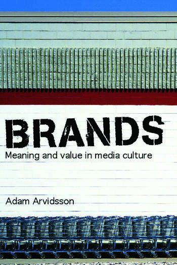 Brands Meaning and Value in Media Culture book cover