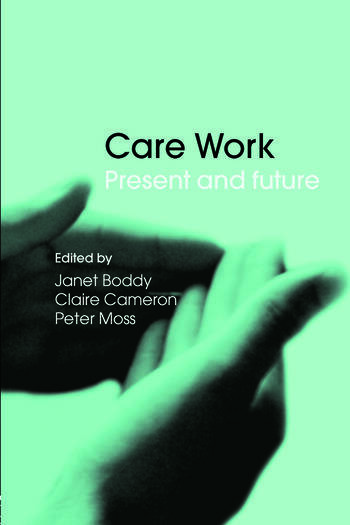 Care Work Present and Future book cover