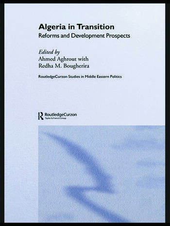 Algeria in Transition Reforms and Development Prospects book cover