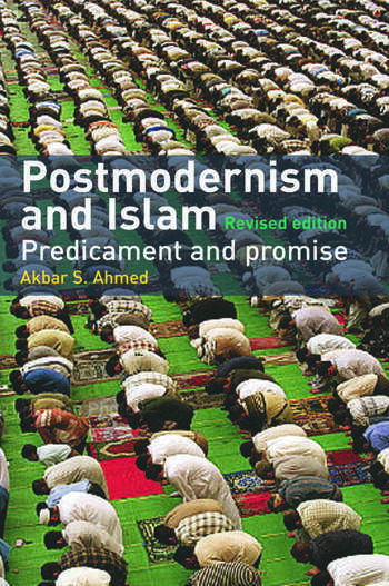Postmodernism and Islam Predicament and Promise book cover