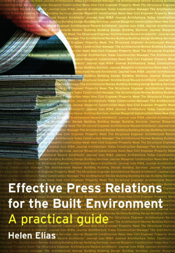 Effective Press Relations for the Built Environment A Practical Guide book cover