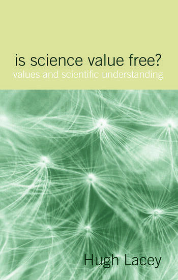 Is Science Value Free? Values and Scientific Understanding book cover
