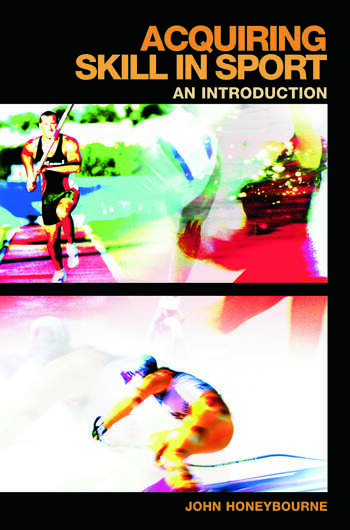 Acquiring Skill in Sport: An Introduction book cover