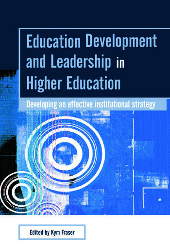 Education Development and Leadership in Higher Education Implementing an Institutional Strategy book cover