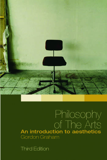 Philosophy of the Arts An Introduction to Aesthetics book cover
