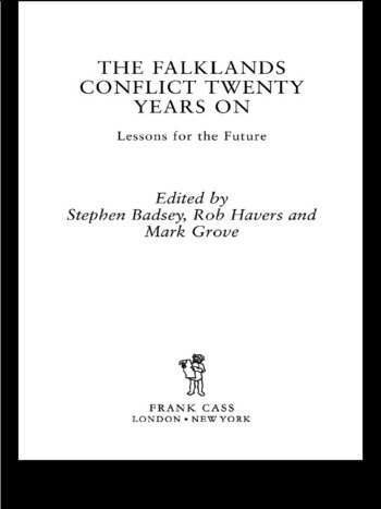 The Falklands Conflict Twenty Years On Lessons for the Future book cover