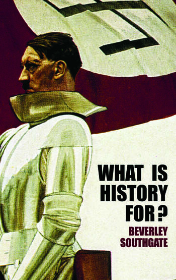 What is History For? book cover