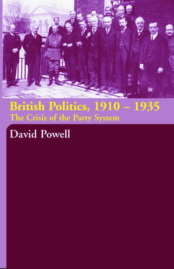 British Politics, 1910-1935 The Crisis of the Party System book cover