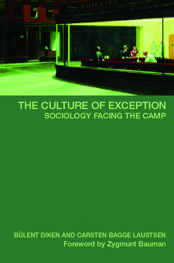 The Culture of Exception Sociology Facing the Camp book cover