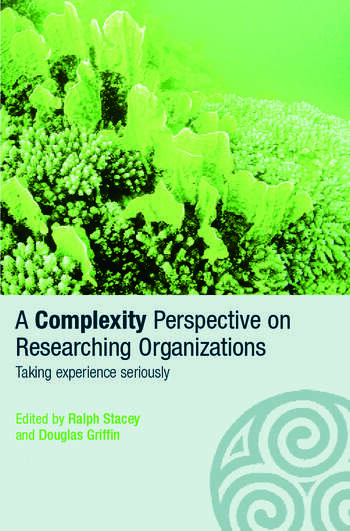 A Complexity Perspective on Researching Organisations Taking Experience Seriously book cover