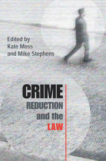Crime Reduction and the Law book cover