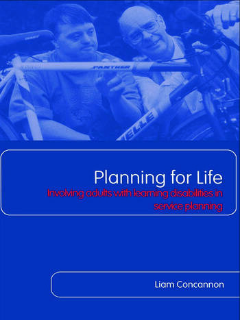 Planning For Life Involving Adults with Learning Disabilities in Service Planning book cover