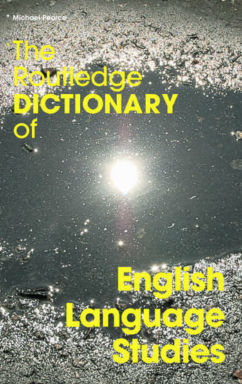 The Routledge Dictionary of English Language Studies book cover