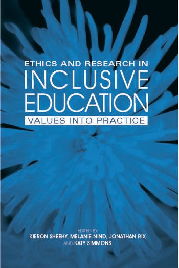 Ethics and Research in Inclusive Education Values into practice book cover