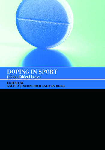 Doping in Sport Global Ethical Issues book cover
