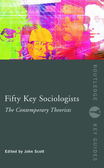 Fifty Key Sociologists: The Contemporary Theorists book cover