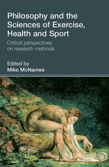Philosophy and the Sciences of Exercise, Health and Sport Critical Perspectives on Research Methods book cover