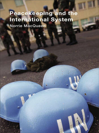 Peacekeeping and the International System book cover